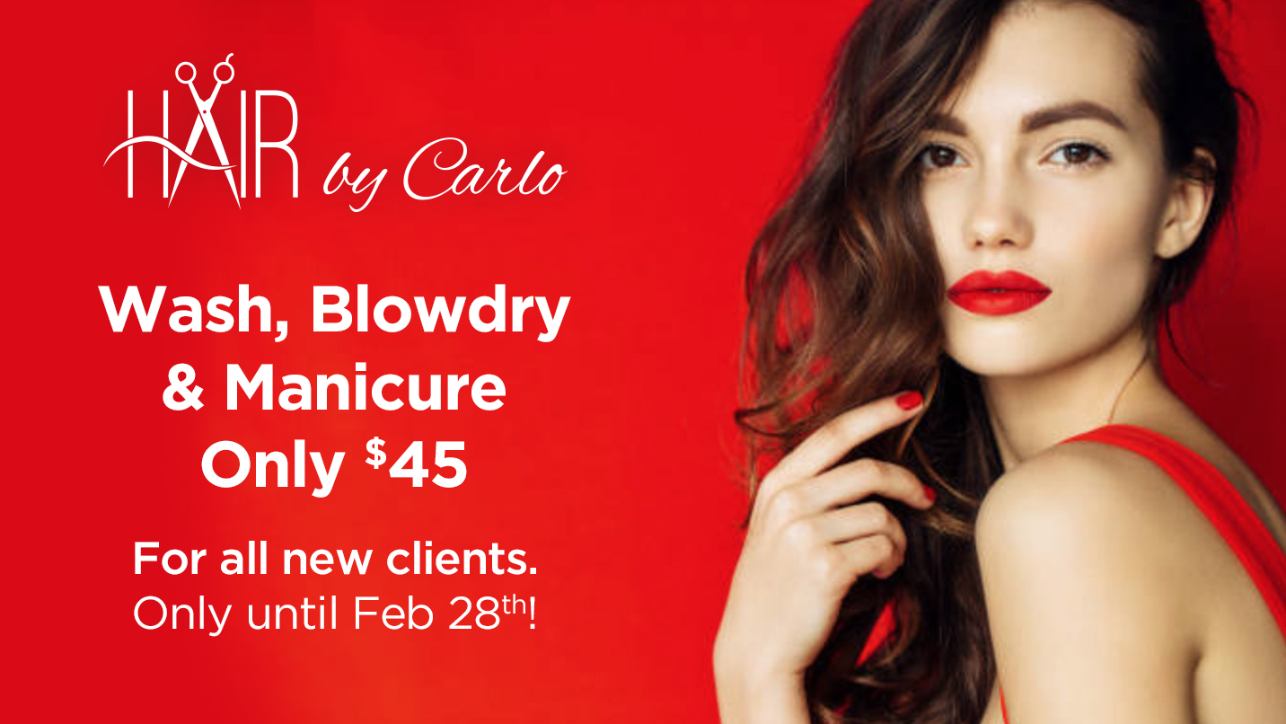 Wash, Blowdry & Manicure for Only $45 for all new Clients